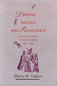 Demons, Nausea, and Resistance in the Autobiography of Isabel de Jesus, 1611-1682