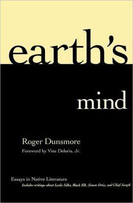 Earth's Mind: Essays in Native Literature