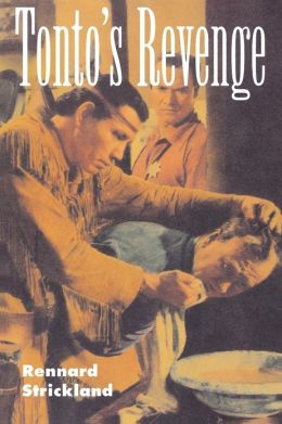 Tonto's Revenge: Reflections on American Indian Culture and Policy