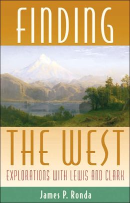 Finding the West: Explorations with Lewis and Clark