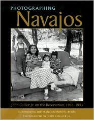 Photographing Navajos: John Collier, Jr. on the Reservation, 1948-1953