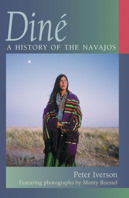 Diné: A History of the Navajos