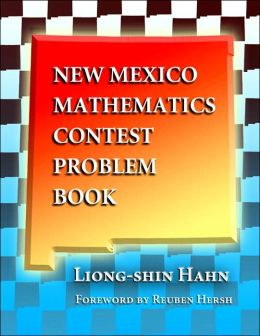 The New Mexico Mathematics Contest Problem Book