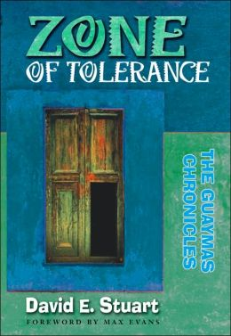 Zone of Tolerance: The Guaymas Chronicles