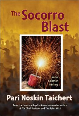 The Socorro Blast: A Sasha Solomon Mystery