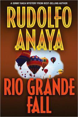 Rio Grande Fall (Sonny Baca Series #2)