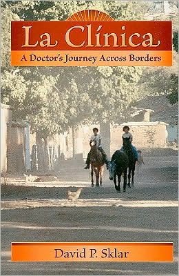 La Clínica: A Doctor's Journey Across Borders