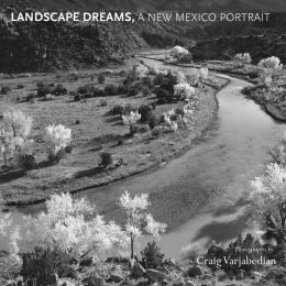 Landscape Dreams, A New Mexico Portrait