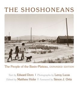 The Shoshoneans: The People of the Basin-Plateau, Expanded Edition