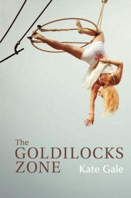 The Goldilocks Zone