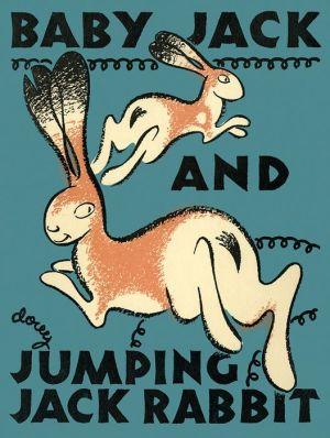 Baby Jack and Jumping Jack Rabbit