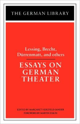 Essays On German Theater