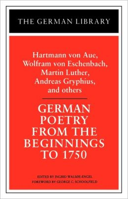 German Poetry From The Beginnings To 1750