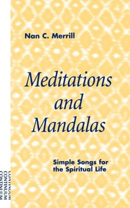 Meditations And Mandalas