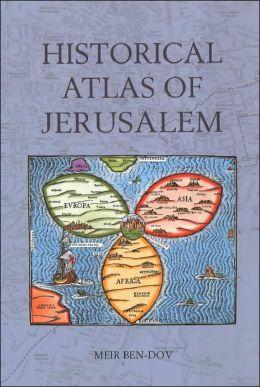 Historical Atlas of Jerusalem