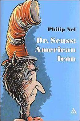 Dr. Seuss: American Icon