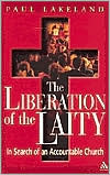 The Liberation of the Laity: In Search of an Accountable Church