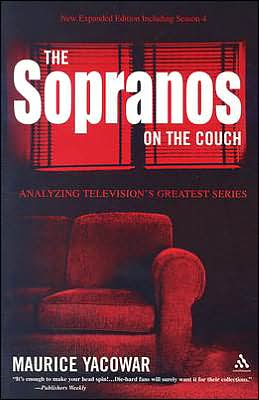 The Sopranos on the Couch: Analyzing Television's Greatest Series New Expanded Edition Including Season 4