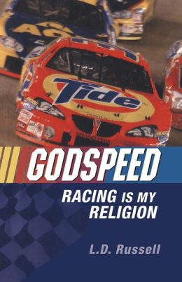 Godspeed: Racing Is My Religion