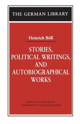 Stories, Political Writings and Autobiographical Works