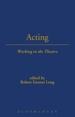 Acting: Working in the Theatre