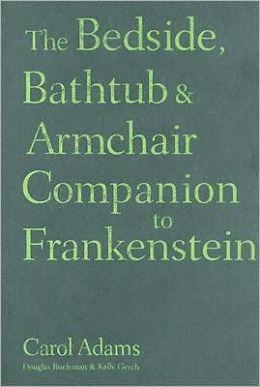 Bedside, Bathtub and Armchair Companion to Frankstein