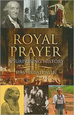 Royal Prayers: A Surprising History