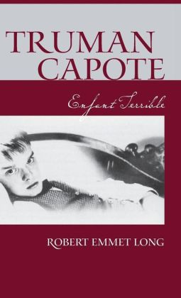 Truman Capote, Enfant Terrible