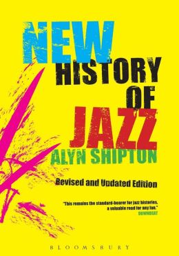A New History of Jazz: Revised and Updated Edition