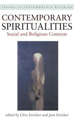 Contemporary Spiritualities: Social and Religious Contexts