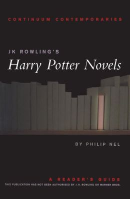 J.K. Rowling's Harry Potter Novels: A Reader's Guide (Continuum Contemporaries Series)