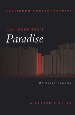 Toni Morrison's Paradise: A Reader's Guide (Continuum Contemporaries)