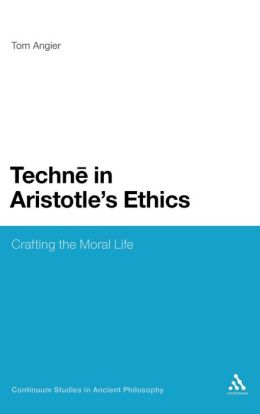 Techne In Aristotle's Ethics