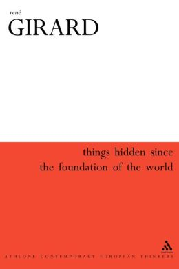 Things Hidden Since The Foundation Of The World