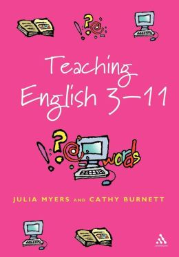 Teaching English 3-11: The Essential Guide (Reaching the Standard Series)