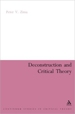 Deconstruction and Critical Theory