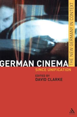 German Cinema: Since Unification