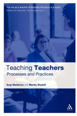 Teaching Teachers: Processes and Practices
