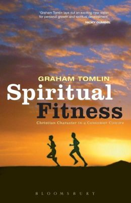 Spiritual Fitness: Christian Character in Consumer Culture