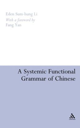 Systemic Functional Grammar Of Chinese