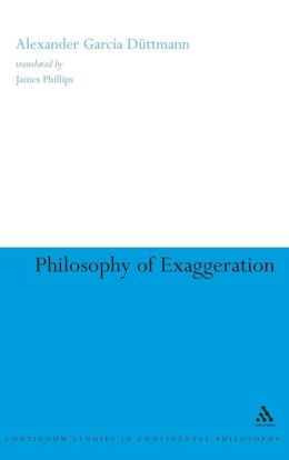 Philosophy of Exaggeration