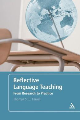 Reflective Language Teaching: From Research to Practice