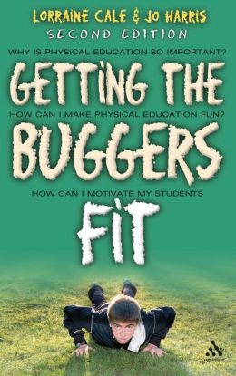 Getting The Buggers Fit 2nd Edition