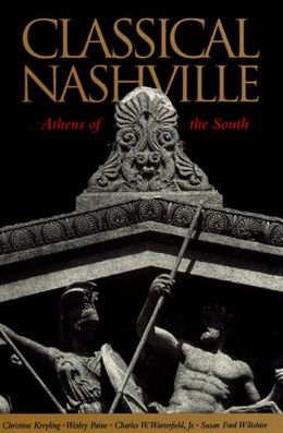 Classical Nashville: Athens of the South