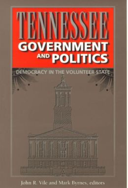 Tennessee Government and Politics: Democracy in the Volunteer State
