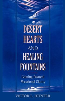 Desert Hearts And Healing Fountains