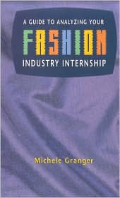 A Guide to Analyzing Your Fashion Industry Internship