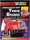 Today's Technician: Medium/Heavy Duty Truck Brakes