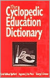 The Cyclopedic Education Dictionary