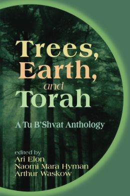Trees, Earth And Torah